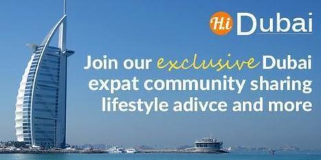 Hi Dubai on Twitter | Expatriate Living | Scoop.it