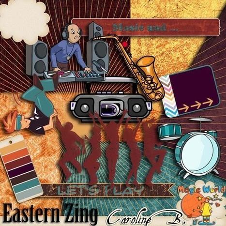 Eastern Zing Plus - $2.99 : Caroline B., My Magic World of Digital Design | SCRAPBOOKING | Scoop.it