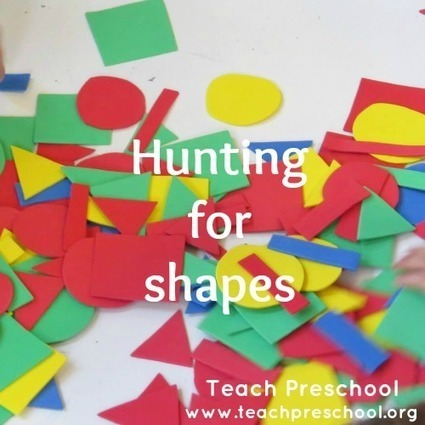 Hunting for shapes | Teach Preschool | Teach Preschool | Scoop.it