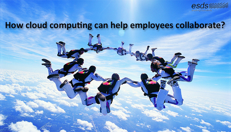 How cloud computing can help employees collaborate? | | The Twinkie Awards | Scoop.it