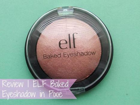 Raspberrykiss | UK Beauty Blog: Review | ELF Baked Eyeshadow in Pixie | Beauty | Scoop.it