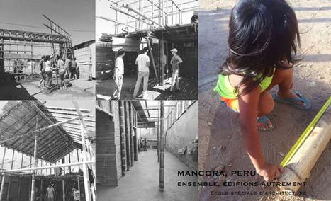 [Mancora, Pérou] Atelier Bulle - Gimber  ::: Ensemble, édifions autrement... l'aventure continue!   Le BONHEUR comme indice d'épanouissement social et économique.   Scoop.it