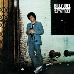 Billy Joel – 52nd Street (1978): A little show parade   Earn This   Eye on Green Magazine   Scoop.it