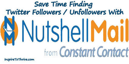 NutshellMail For Tracking Twitter Quitters & More | Inspiring Social Media | Scoop.it