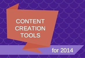 The Ultimate List of Content Creation Tools for 2014 | Communication & Social Media Marketing | Scoop.it