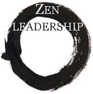 Zen leadership: Build What You Want, Not What You Know | Leading Choices | Scoop.it