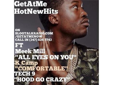 GetAtMe HotNewHits ft Meek Mill, KCamp & Tech( part 2) | GetAtMe | Scoop.it
