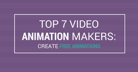 Top 7 Video Animation Makers: Create Free Animations | Edulateral | Scoop.it