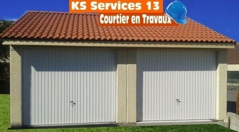 KS Services 13: Devis Garage : Gros oeuvre Bouches du Rhône | Courtier en travaux Bouches du Rhône | Scoop.it