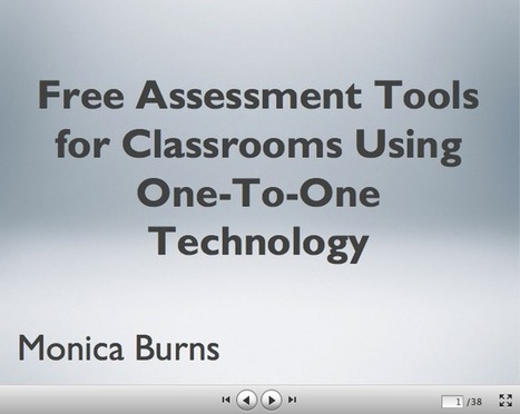 Free Assessment Tools for Classrooms Using One-To-One Technology | Tech tools & ideas | Scoop.it