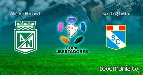 Atletico Nacional vs Sporting Cristal en Vivo - Copa Libertadores | Television en Vivo - Futbol en Vivo - TV por Internet | Scoop.it