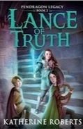 Lance of Truth by Katherine Roberts - review | Young Adult Books | Scoop.it