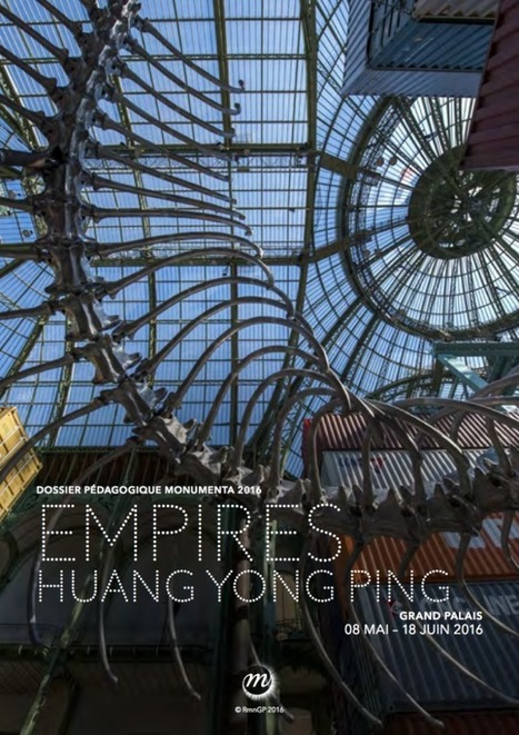 Empires - Hang Yong Ping, Monumenta 2016, Grand Palais - Nef, 8 mai - 18 juin 2016 | VeilleÉducative - L'actualité de l'éducation en continu | Scoop.it