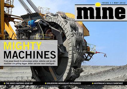 mine. The digital magazine bringing you the latest mining industry trends. @MINE_Magazine | Módulo de Minería | Scoop.it