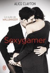 [Avis] Sexygamer par Alice Clayton   New kids on the Geek   J'ai lu pour elle   Scoop.it