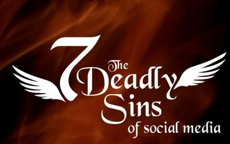 Social Media: 7 Deadly Sins – Blogger Effect | Charities and Social Media | Scoop.it