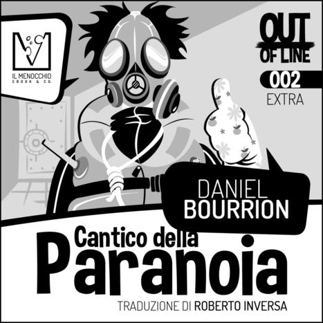 Cantico della paranoia | Publie.net | Scoop.it