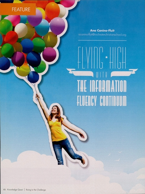 FLYING HIGH WITH THE INFORMATION FLUENCY CONTINUUM. | School Libraries | Scoop.it