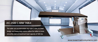Why C arm tables are important in the healthcare industry? | Tower Medical Systems | Scoop.it