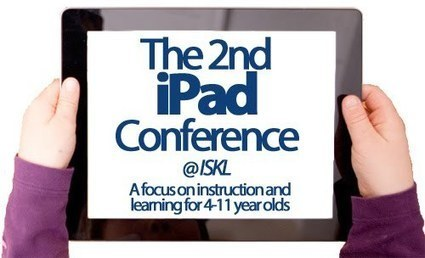 The 2nd iPad Conference @ ISKL - Professional Learning ISKL | ISKL EduTech | Scoop.it
