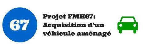 UD FMH 67 : Projet d'acquisition d'un véhicule pour PMR - Fédération des Malades Handicapés | La FMH sur le web dans la presse | Scoop.it