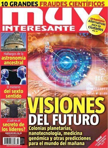 Download Muy Interesante Mexico N 3 – Marzo 2014 - PDF Magazine | Nereyda | Scoop.it