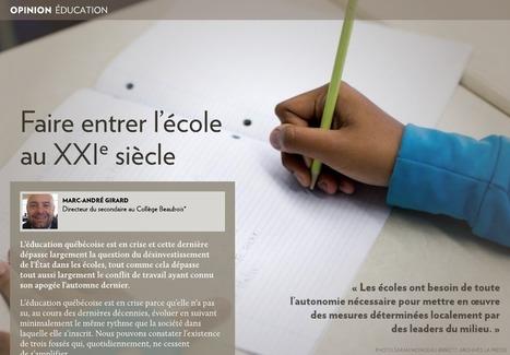 Faire entrer l'école au XXIe siècle - La Presse+ | Enseignement Québec | Scoop.it