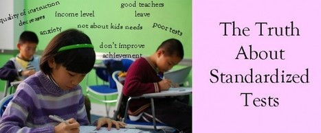 The Truth about Standardized Testing | Standardized Tests Alejandro M. Antonio R. Sophie T. | Scoop.it