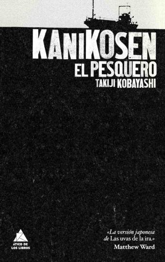 Kanikosen. El pesquero | Kappa Bunko: Literatura japonesa | Revista Seda - Actualidad | Scoop.it