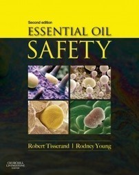 Robert Tisserand interviewed on ingestion, dilution and other safety issues - Robert Tisserand | Aromathérapie | Scoop.it