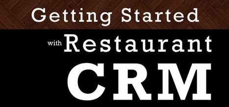 Making great marketing decisions with restaurant CRM ... | Bahlsen | Scoop.it