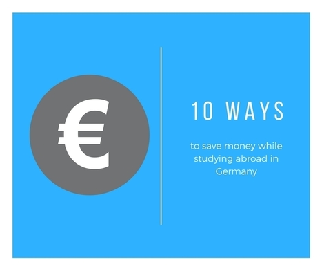 10 Ways to Save Money While Studying in Germany | Angelika's German Magazine | Scoop.it