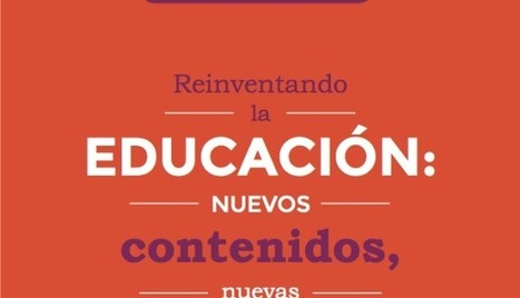 Reinventar la educación – por Santiago Bilinkis | Universidad 3.0 | Scoop.it