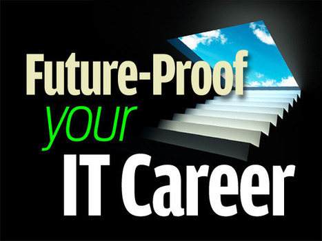 Future-proof your IT career: 8 Tech areas that will still be Hot in 2020 | Pure Leverage Systems | Scoop.it