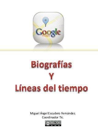 Biografía y línea del tiempo con google maps | Las TIC y la Educación | Novedades Educativas | Blogs educativos generalistas | Scoop.it