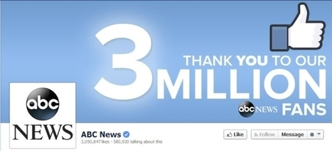 ABC News Facebook Page Tops 3M Likes; Up 2M In Less Than One Year | screen seriality | Scoop.it