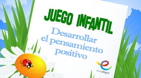 Juegos de niños: Juego para desarrollar el pensamiento positivo | Recull diari | Scoop.it
