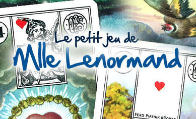 Le Petit Jeu de Mlle Lenormand | Tarots traditionnels | Scoop.it