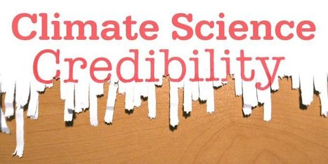Credibility Loss in Climate Science is Part of a Wider Malaise in Science | Liberty Revolution | Scoop.it