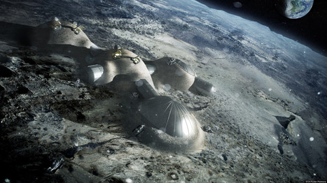 Space Agency Sets Sights On High Tech Moon Base | 3d Print | Scoop.it