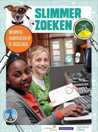 Nieuwe brochure van Mijn Kind Online: Slimmer Zoeken, informatievaardigheden op de basisschool | Informatievaardigheid | Scoop.it