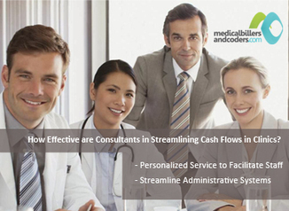 How Effective are Consultants in Streamlining Cash Flows in Clinics? | Latest Update on Medical Billing - MedicalBillersandCoders.com | Medical Billing Company | Scoop.it