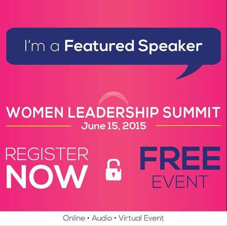 Women Leadership Summit 2015 | Just Story It! Biz Storytelling | Scoop.it
