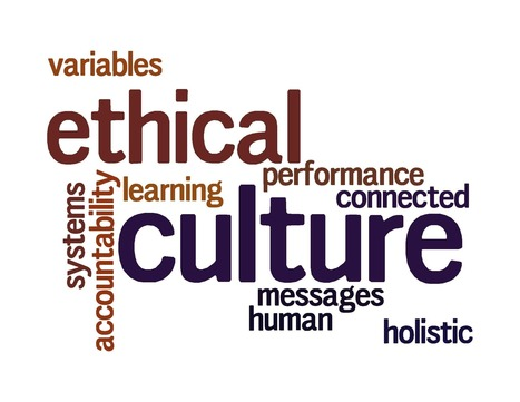 5 Reasons Ethical Culture Doesn't Just Happen | Leadership, Innovation, and Creativity | Scoop.it