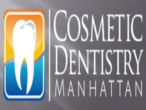 Cosmetic Dentistry Manhattan Ppt Presentation | Manhattan cosmetic dentistry | Scoop.it