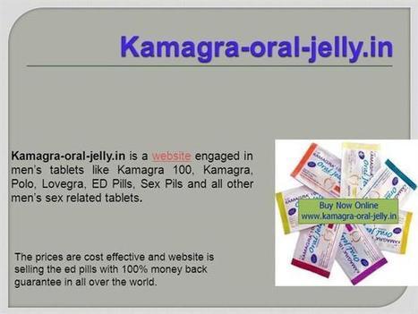 Kamagra-Oral-Jelly.In | Kamagra Oral Jelly Ppt Presentation | Kamagra Oral Jelly | Scoop.it