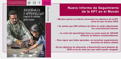 Informe de Seguimiento de la Educación para Todos en el Mundo - Organización de las Naciones Unidas para la Educación, la Ciencia y la Cultura | Teach-nology | Scoop.it