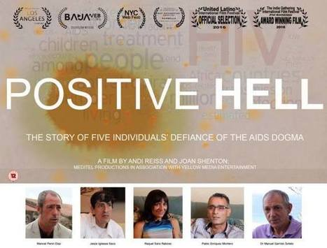 El documental Infierno Positivo premiado en dos festivales de cine (Joan Shenton & Andi Reiss) | Superando el Sida | Scoop.it