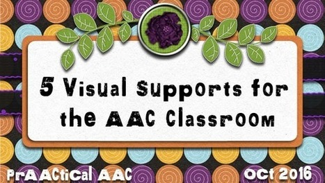 5 Visual Supports for the AAC Classroom | AAC: Augmentative and Alternative Communication | Scoop.it