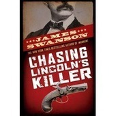 Chasing Lincoln's Killer | Chasing Lincoln's Killer-Independent | Scoop.it